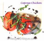 Caprese Chicken with a Balsamic Glaze