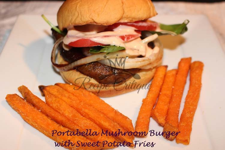 Portabella Mushroom Burger with Sweet Potato Fries
