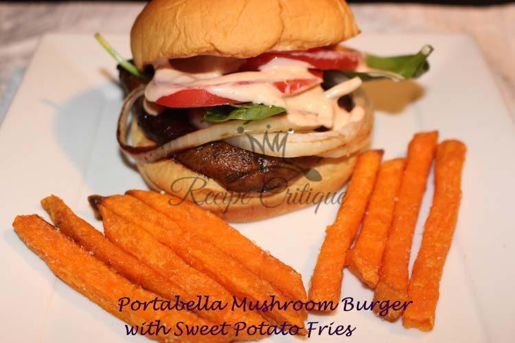 Portabella Mushroom Burger with Sweet Potato Fries