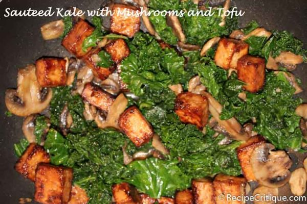 Sauteed Kale, Mushrooms and Tofu