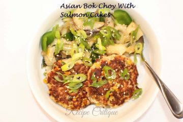 Asian Bok Choy with Salmon Cakes