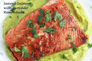 Best Seared Salmon recipe with Avocado Remoulade